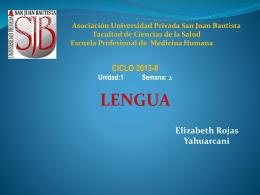 LA LENGUA semana 2 - Universidad Privada San Juan Bautista