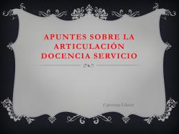 APUNTES SOBRE LA ARTICULACIÓN DOCENCIA SERVICIO