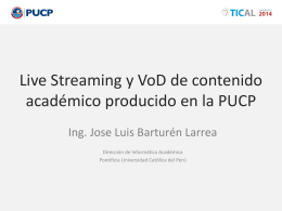 Live Streaming y Video On Demand de contenido