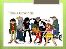 tribus urbanas presentación