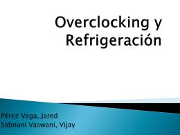 Overclocking y Refrigeración