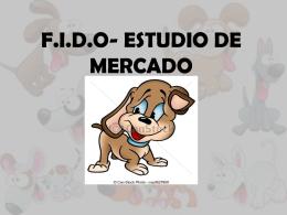 F.I.D.O- ESTUDIO DE MERCADO