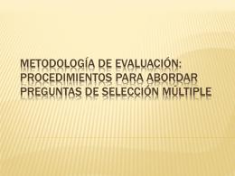 Metodología de evaluación: procedimientos para abordar