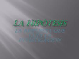 LA HIPÓTESIS - ciencias sociales