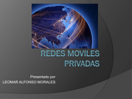REDES MOVILES PRIVADAS
