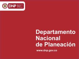 Presentación de PowerPoint - Departamento Nacional de Planeación
