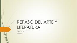 REPASO DEL ARTE Y LITERATURA