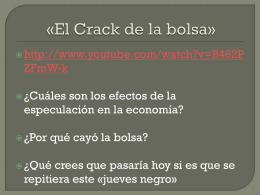 Clase 9: El Crack de la bolsa
