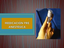 medicación pre anestésica definición