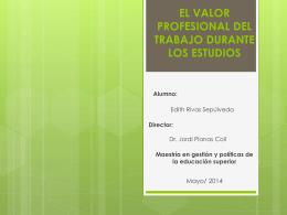 EL VALOR PROFESIONAL DEL TRABAJO DURANTE LOS