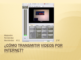 ¿Cómo transmitir videos por internet?