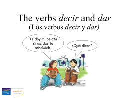 The verbs decir and dar