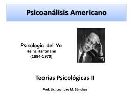 Psicoanálisis Americano - TEORIAS PSICOLOGICAS II