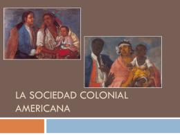 La sociedad Colonial Americana