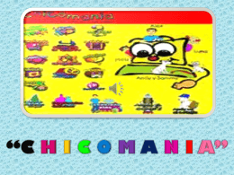 CHICOMANIA
