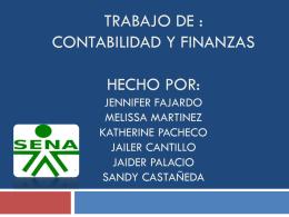 TRABAJO DE : CONTABILIDAD Y FINANZAS HECHO POR: