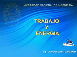 TRABAJO Y ENERGIA - Ing. Jorge Cosco Grimaney |