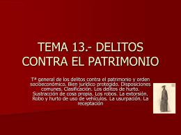 TEMA 13.- DELITOS CONTRA EL PATRIMONIO