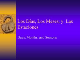 Los Días, Los Meses, y Las Estaciones