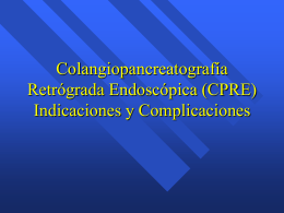 Colangiopancreatografía retrógrada endoscópica