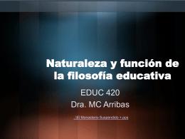 Naturaleza y función de la filosofía educativa