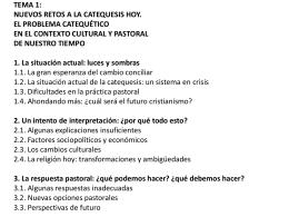 TEMA 1: NUEVOS RETOS A LA CATEQUESIS HOY. EL