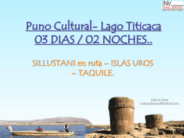 Puno Cultural- Lago Titicaca 03 DIAS / 02 NOCHES..