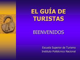 EL GUÍA DE TURISTAS - generacion13sabatinagt