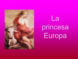 Hija de los reyes de Sidón y Tiro, Agenor y