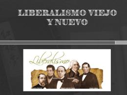 LIBERALISMO VIEJO Y NUEVO