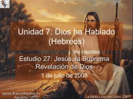 Jesús, la suprema revelación de Dios (Hebreos)