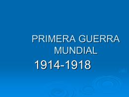 PRIMERA GUERRA MUNDIAL - yolmhygomez