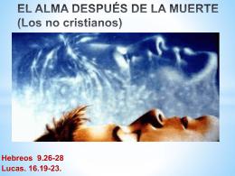 EL ALMA DESPUÉS DE LA MUERTE (Los no cristianos)