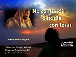 No confundir a nadie con Jesús