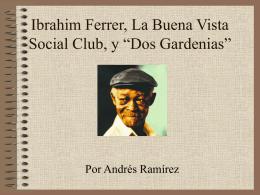 """Ibrahim Ferrer, La Buena Vista Social Club, y """"Dos"""