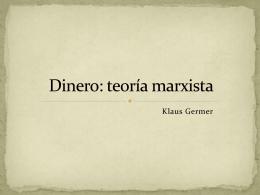 Dinero: teoría marxista - Alejandro Valle Baeza |