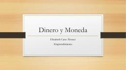 Dinero y Moneda - Emprendimiento