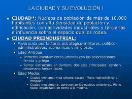 LA CIUDAD Y SU EVOLUCIÓN I