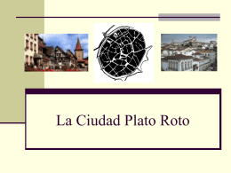 La Ciudad Plato Roto.