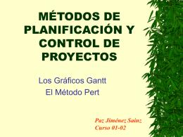 METODOS DE PLANIFICACIÓN Y CONTROL DE PROYECTOS