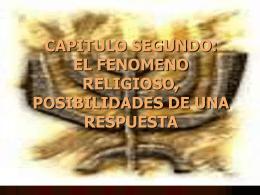 CAPITULO SEGUNDO: EL FENOMENO RELIGIOSO,