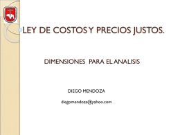LEY DE COSTOS Y PRECIOS JUSTOS.