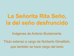 La señorita Rita Seño, la del seño desfruncido