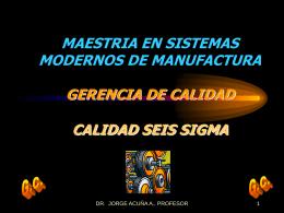 CALIDAD SEIS SIGMA - GERENCIA DE CALIDAD