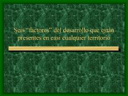 """seis """"factores"""" del desarrollo que están"""
