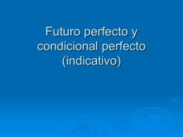 Futuro perfecto y condicional perfecto