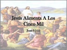 Jesús Alimenta A Los Cinco Mil