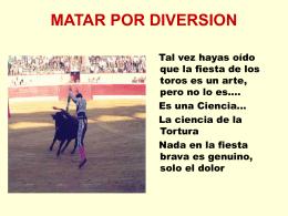 MATAR POR DIVERSION - Animalistas Centro de