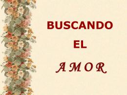 EN BUSCA DEL AMOR - Presentaciones.org