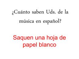 ¿Cuánto saben Uds. de la música en español?
